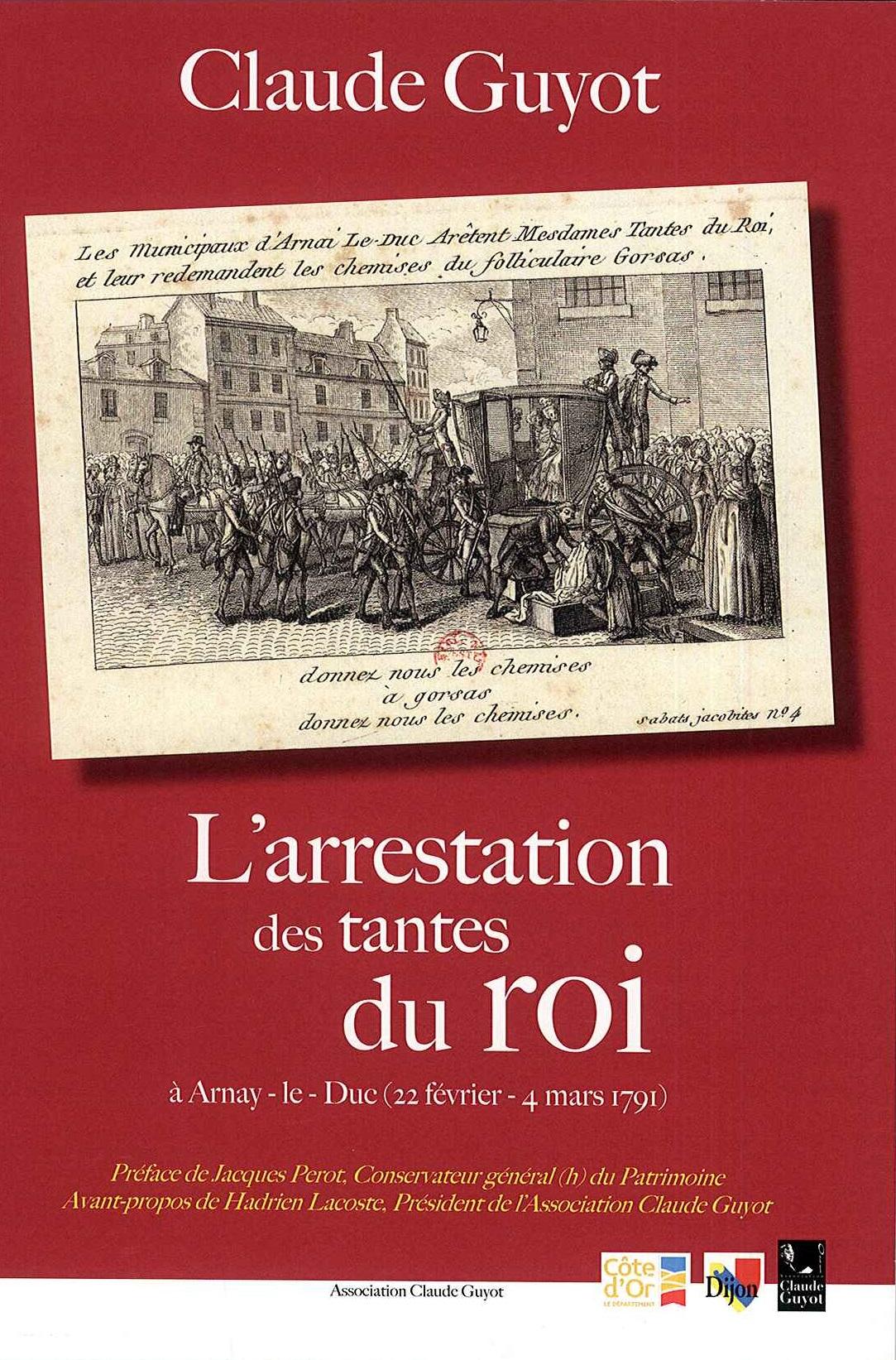 Première de couverture - L'Arrestation des Tantes du Roi à Arnay-le-Duc